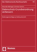 Datenschutz-Grundverordnung verbessern_ Änderungsvorschläge aus Verbrauchersicht