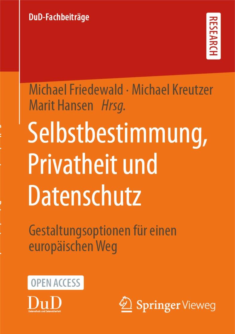 Selbstbestimmung, Privatheit und Datenschutz